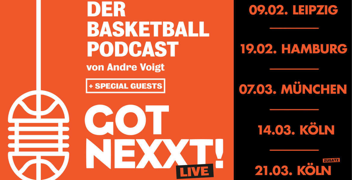 Tickets Got Nexxt Live , Basketball-Podcast von Andre Voigt in München